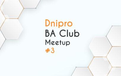 IT Network Dnipro BA Club Meetup #3
