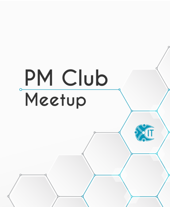 IT Network PM Club MeetUp #11