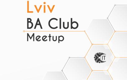 IT Network Lviv BA Club Meetup #3